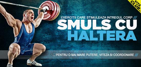 exercitii folosite de halterofili pentru cresterea in forta, putere, viteza si coordonare